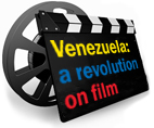 Venezuela: a revolution on film